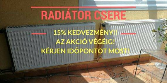 Radiátor csere akció